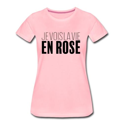 La vie en rosé - T-shirt Premium Femme
