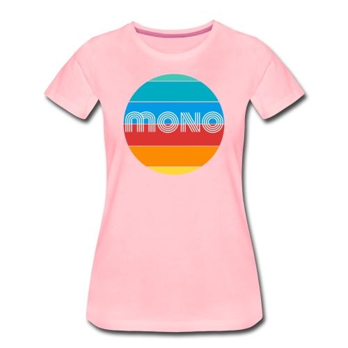 mono sun - Maglietta Premium da donna