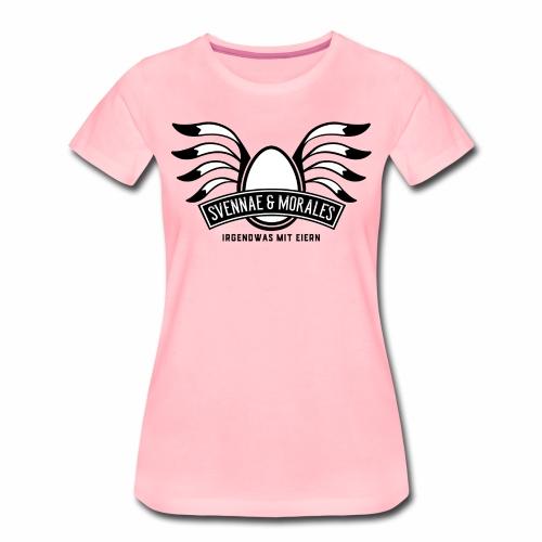 Svennae und Morales - Irgendwas mit Eiern - Frauen Premium T-Shirt