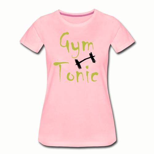 Gym Tonic - Frauen Premium T-Shirt