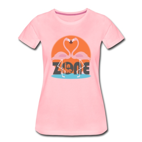 In the Zone Flamingos - Camiseta premium mujer