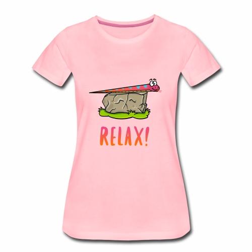 RELAX! Limitierte Edition - Frauen Premium T-Shirt