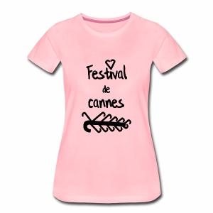 Festival de...cannes ! - T-shirt Premium Femme
