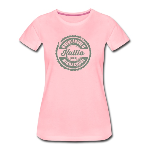 22V-KALLION KORKEAKOULU - Tekstiilit ja lahjat - Naisten premium t-paita