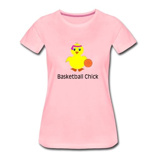 Basketball Chick - Frauen Premium T-Shirt