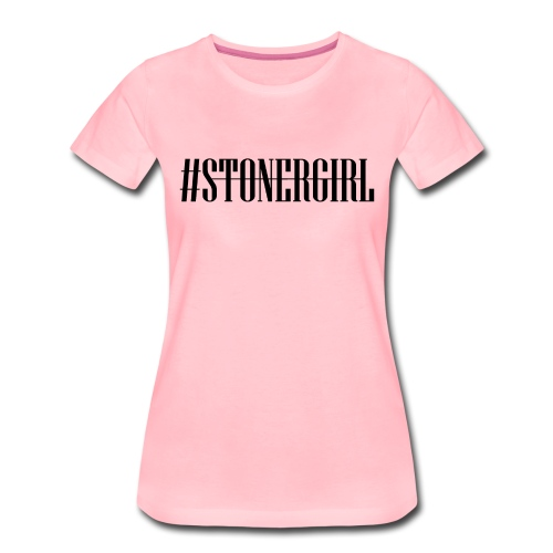Cannabis Rausch - #Stonergirl - Frauen Premium T-Shirt