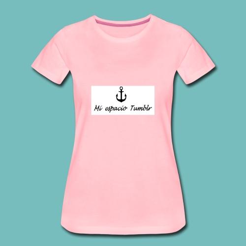 Mi espacio Tumblr - Camiseta premium mujer