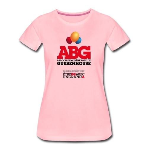 PARCE QUE C'EST UN PEU ÊTRE BG AVEC UN GRAND A - T-shirt Premium Femme