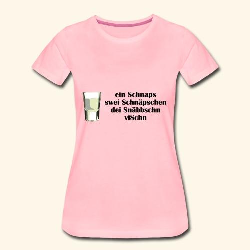 schnaps1 - Frauen Premium T-Shirt