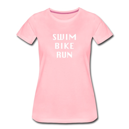 SWIM BIKE RUN Design Triathlon, Triathlet - Frauen Premium T-Shirt
