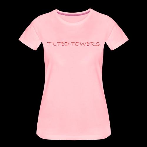 Tilted Towers - Frauen Premium T-Shirt