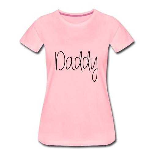 DADDY - Premium-T-shirt dam