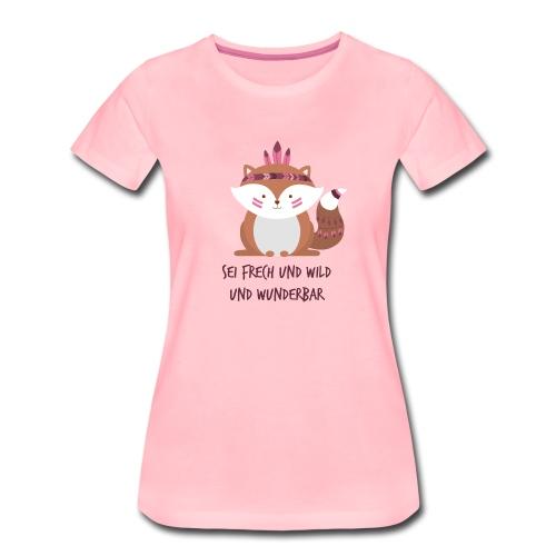 Indianer Fuchs mit Spruch - Frauen Premium T-Shirt