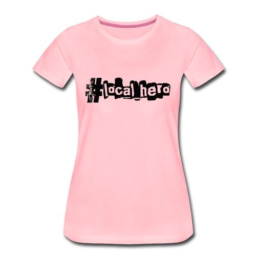 localhero - Women's Premium T-Shirt