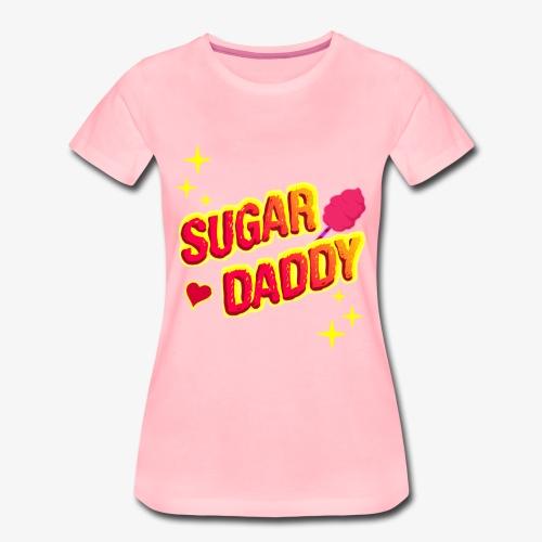 Sugar Daddy - Lustige Geschenkidee - Frauen Premium T-Shirt