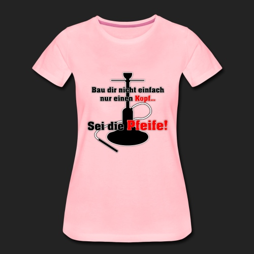Be the whistle! - Women's Premium T-Shirt