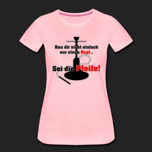Be the whistle! - Women's Premium T-Shirt
