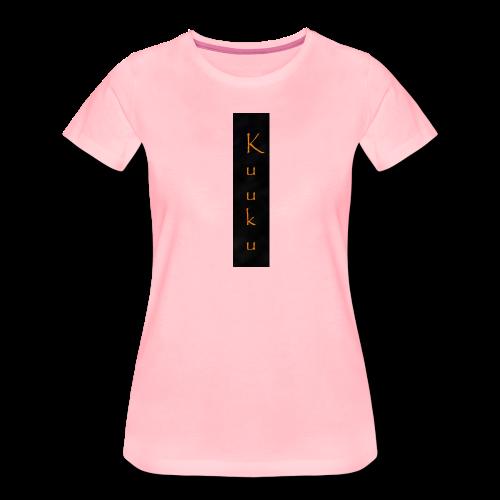 kuuku teksti - Naisten premium t-paita