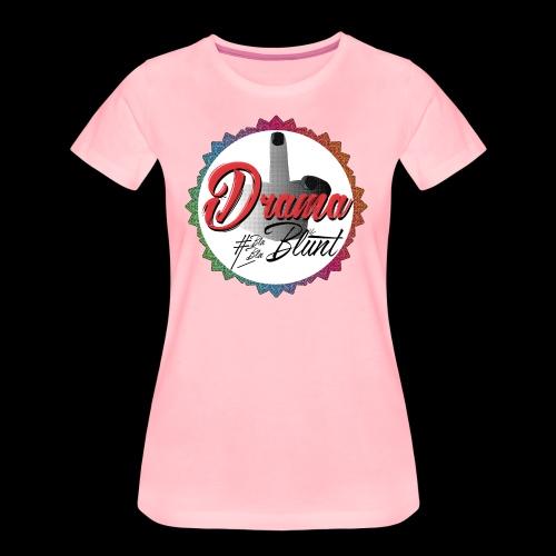 F**k Drama - Women's Premium T-Shirt