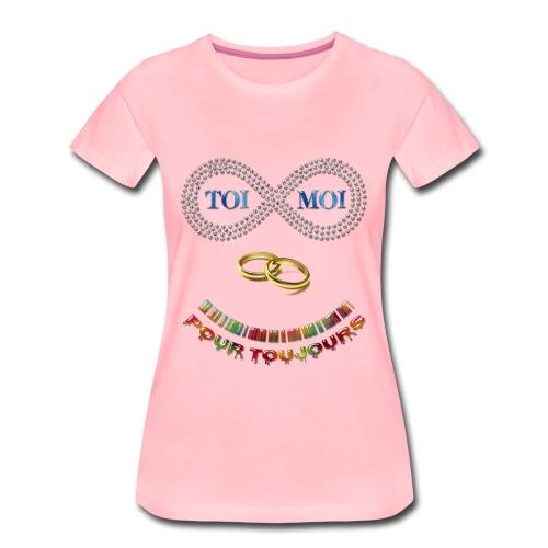 Toi et moi pour toujours - T-shirt Premium Femme