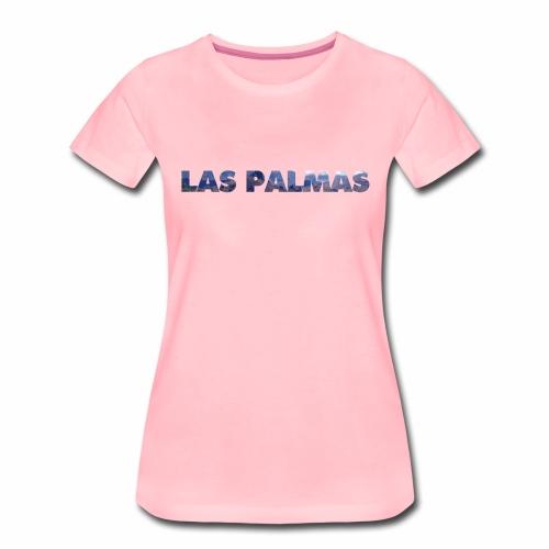 Las Palmas - T-shirt Premium Femme