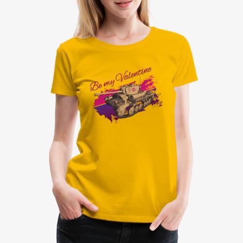 Be my Valentine Tank - Frauen Premium T-Shirt