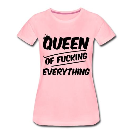 Queen of Fuck - Frauen Premium T-Shirt