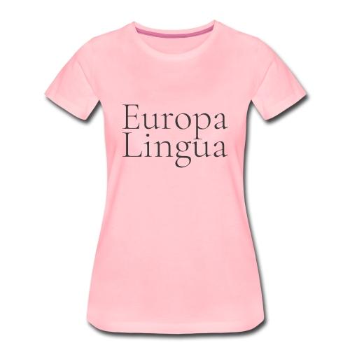 Europa Lingua - T-shirt Premium Femme