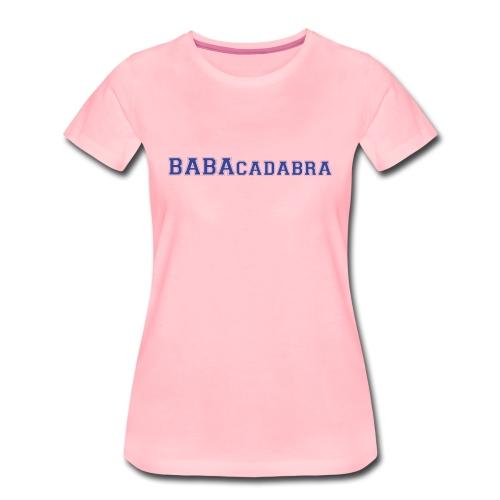 Tshirt TPMP Cyril Hanouna - BABAcadabra - T-shirt Premium Femme