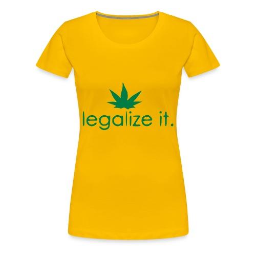 LEGALIZE IT! - Women's Premium T-Shirt