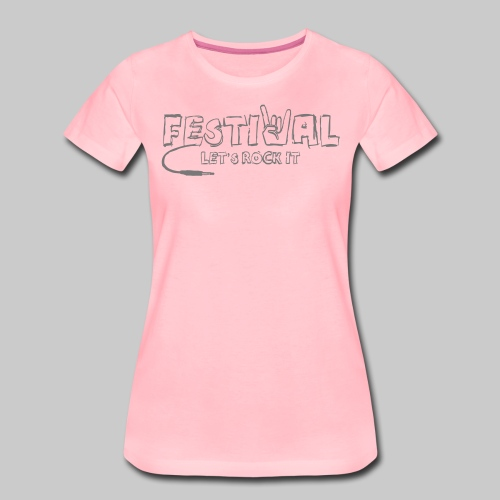 Festival, Let's Rock It - Frauen Premium T-Shirt