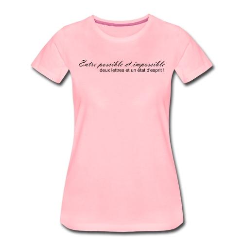 Possible et impossible - T-shirt Premium Femme