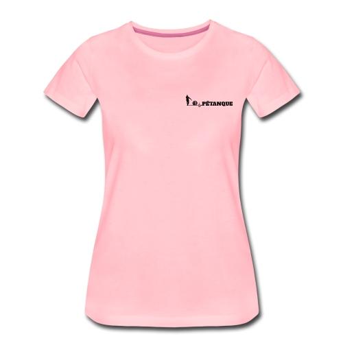 Pétanque Sport - Lustiger Schriftzug - Frauen Premium T-Shirt