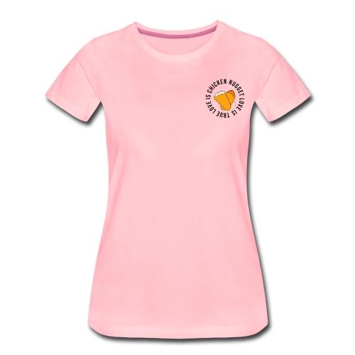 Chicken Nugget Love - Frauen Premium T-Shirt