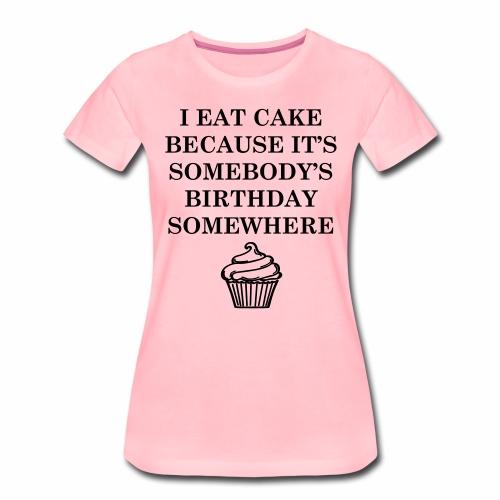 petit gâteau d'anniversaire - T-shirt Premium Femme