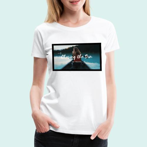Sonne, reisen, Travel, Weltreise, Reise - Frauen Premium T-Shirt