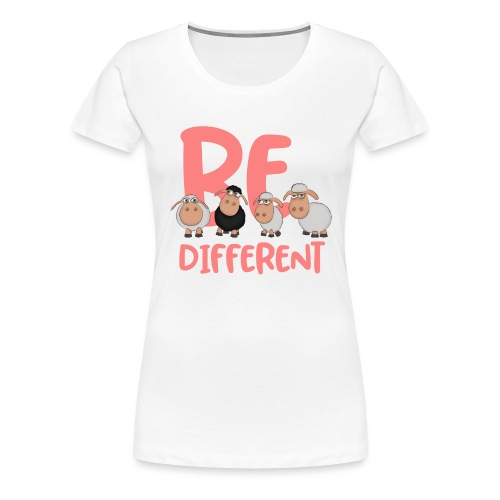 Be different pink sheep - Unique sheep - Women's Premium T-Shirt