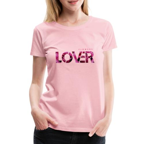 Flowers Lovers - Rose - Maglietta Premium da donna