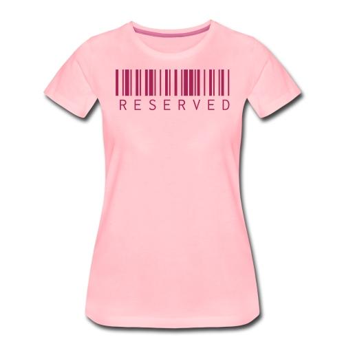 Reserved - Frauen Premium T-Shirt