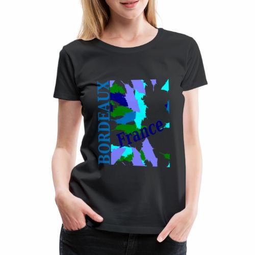 Bordeaux - New design - Women's Premium T-Shirt