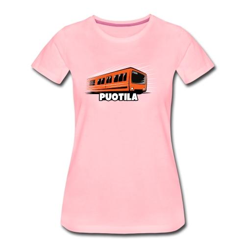 03-PUOTILAN METRO - Tekstiilit ja lahjat - Naisten premium t-paita