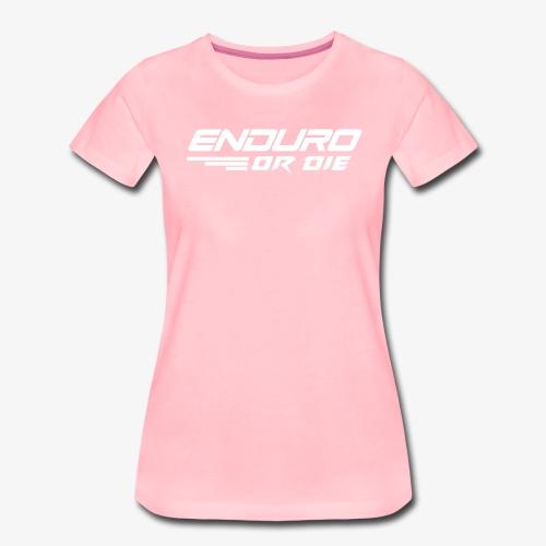 enduro or die mtb - Women's Premium T-Shirt