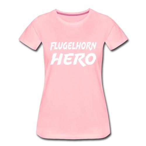 Flugelhorn Hero - Women's Premium T-Shirt