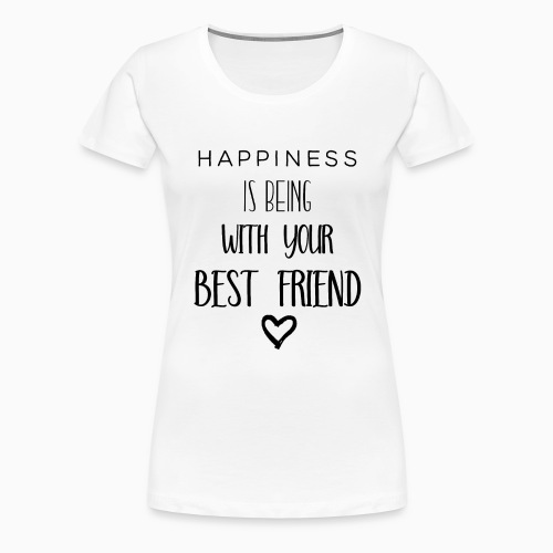 Happiness black edition - Women's Premium T-Shirt
