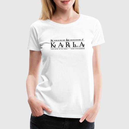 KARLA - Dame premium T-shirt