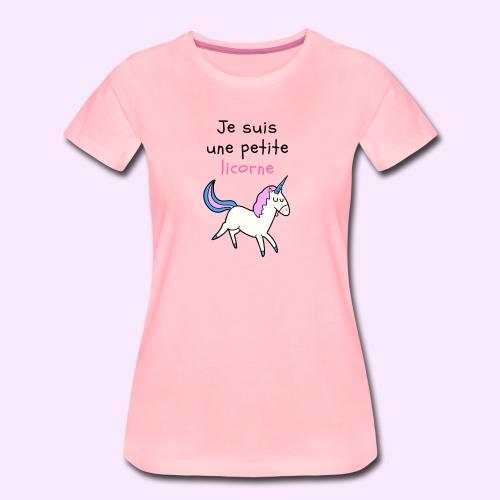 Je suis une petite licorne - T-shirt Premium Femme