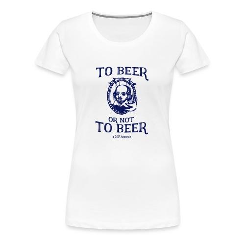 Shakesbeer T-Shirt - Women's Premium T-Shirt