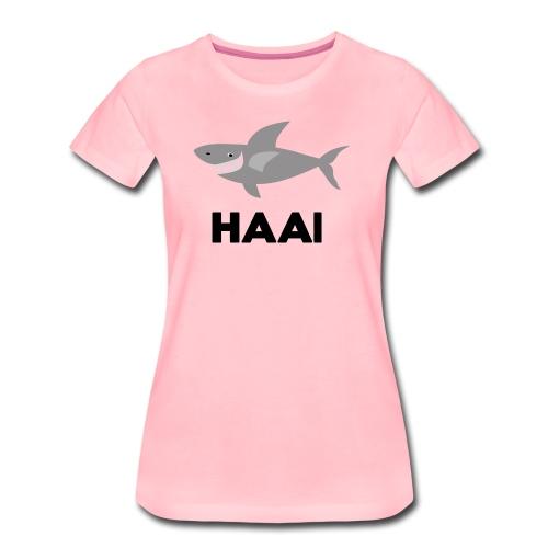 haai hallo hoi - Vrouwen Premium T-shirt