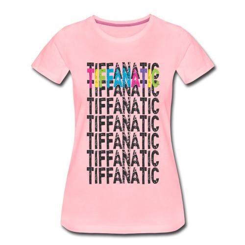 tiffanaticdinkresizeneon - Women's Premium T-Shirt