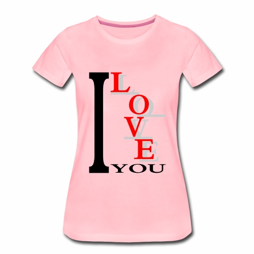 I love you - Women's Premium T-Shirt
